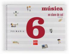 Carreracentenariometro.es Música En Clave De Sol Música 6º Primaria Ed 2009 Cast Canarias Image