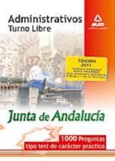 Valentifaineros20015.es Administrativos De La Junta De Andalucia. 1000 Preguntas Tipo Tes T De Caracter Practico Image