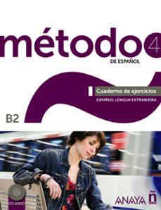 Descargar Ebook gratis hoy METODO DE ESPAÑOL 4: CUADERNO DE EJERCICIOS B2 in Spanish
