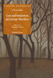 Descargar libros electrónicos gratis para kindle touch LOS SUFRIMIENTOS DEL JOVEN WERTHER 9788468206646