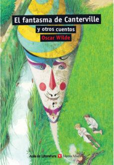 Descarga gratuita de libros en línea ebook 15. EL FANTASMA DE CANTERVILLE Y OTROS CUENTOS de O. WILDE (Spanish Edition) 9788468219646