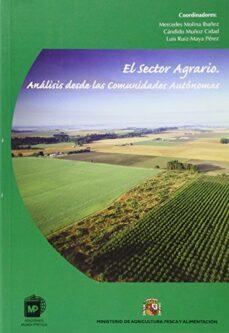 el sector agrario: analisis de las comunidades autonomas-9788471148346