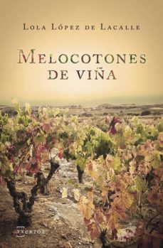 Descargar ebooks para ipad kindle MELOCOTONES DE VIÑA CHM DJVU in Spanish 9788471485946