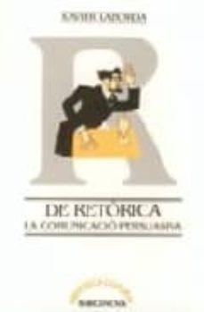 Carreracentenariometro.es De Retorica: La Comunicacion Persuasiva Image