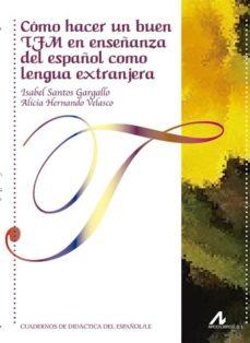 Real book pdf eb descarga gratuita COMO HACER UN BUEN TFM EN ENSEÑANZA DEL ESPAÑOL COMO LENGUA EXTRANJERA