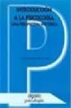 introduccion a la psicologia: una perspectiva historica-luis gonzalo de la casa-9788476475546