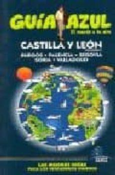 castilla leon i (guia azul)-9788480236546