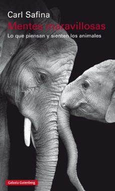 mentes maravillosas: lo que piensan y sienten los animales-carl safina-9788481095746