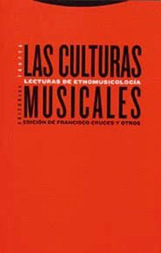 Srazceskychbohemu.cz Las Culturas Musicales: Lecturas De Etnomusicologia (2ª Edicion) Image