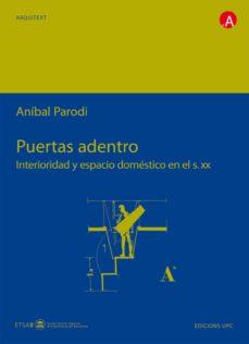 Curiouscongress.es Puertas Adentro: Interioridad Y Espacio Domestico En El S. Xx (In Cluye Cd-rom) Image