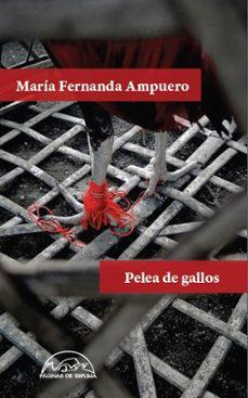Tienda de libros de google PELEA DE GALLOS (Literatura española) de MARIA FERNANDA AMPUERO 9788483932346