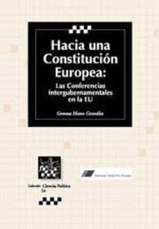 Titantitan.mx Hacia Una Constitucion Europea: Las Conferencias Intergubernament Ales En La Ue Image
