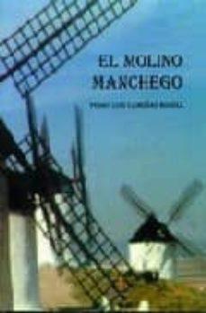 el molino manchego-pedro luis camuñas rosell-9788488480446