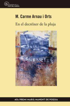 Costosdelaimpunidad.mx En El Decreixer De La Pluja (40e Premi Maria Manet De Poesia) Image