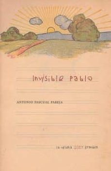 invisible pablo-antonio pascual pareja-9788490455746