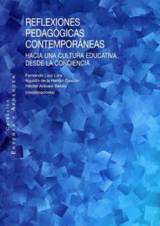 Descargador de páginas de libros de Google REFLEXIONES PEDAGÓGICAS CONTEMPORÁNEAS 9788490458846 en español FB2 iBook de FERNANDO LARA LARA