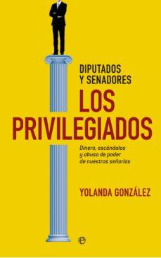 los privilegiados (ebook)-yolanda gonzalez-9788490606346