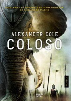 Libros electrónicos descargables en línea COLOSO 9788490671146 de ALEXANDER COLE