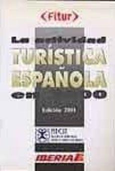 Valentifaineros20015.es La Actividad Turistica Española En 2000 Image