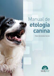 Leer libro gratis en línea sin descargas MANUAL DE ETOLOGIA CANINA (Literatura española)