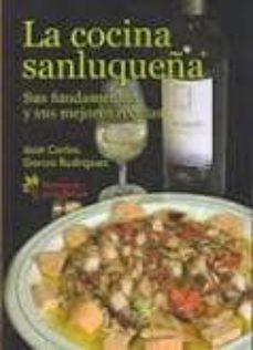 Followusmedia.es La Cocina Sanluqueña. Sus Fundamentos Y Sus Mejores Recetas. Image