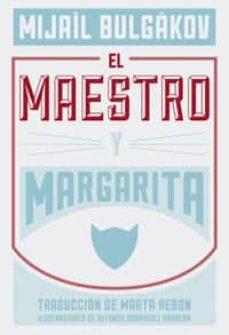 el maestro y margarita-muail bulgakov-9788494163746