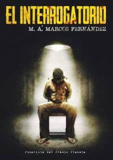 Descargar google books legal EL INTERROGATORIO de M.A. MARCOS FERNANDEZ  in Spanish
