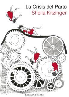 Amazon kindle libros: LA CRISIS DEL PARTO in Spanish de SHEILA KITZINGER 9788494340246