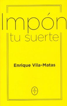 Descargar Ebook epub gratis IMPÓN TU SUERTE