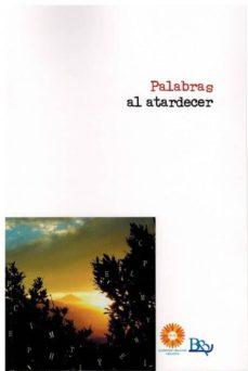PALABRAS AL ATARDECER - VV.AA. | Adahalicante.org