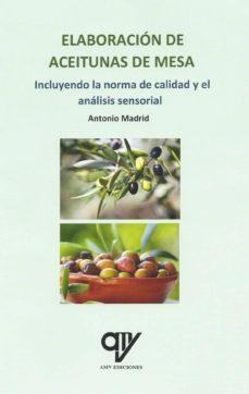 elaboración de aceitunas de mesa-antonio madrid vicente-9788494891946