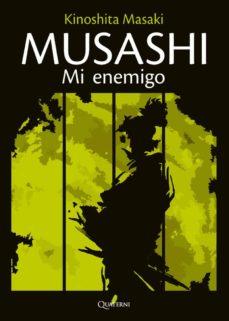 Las mejores descargas gratuitas de libros electrónicos MUSASHI: MI ENEMIGO de MASAKI KINOSHITA 9788494897146 PDF iBook