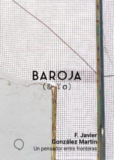 Inmaswan.es Baroja Y Yo: Un Pensador Entre Fronteras Image