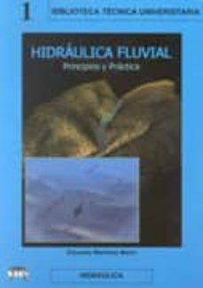 hidraulica fluvial: principios y practicas-eduardo martinez marin-9788495279446