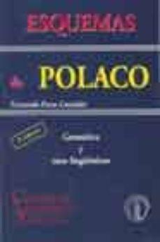 Descargar ebooks gratis para kindle ESQUEMAS DE POLACO: GRAMATICA Y USOS LINGÜISTICOS de FERNANDO PRESA GONZALEZ