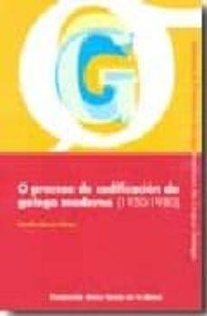 o proceso de codificacion do galego moderno-serafin alonso pintos-9788495892546