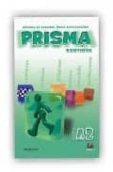 Descargas gratuitas de libros de texto en pdf PRISMA. NIVEL A2 CONTINUA:  LIBRO DEL ALUMNO (METODO DE ESPAÑOL P ARA EXTRANJEROS) (Literatura española) de  9788495986146