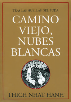 Debatecd.mx Camino Viejo, Nubes Blancas: Tras Las Huellas Del Buda Image