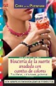 PDF eBooks descarga gratuita BISUTERIA DE LA SUERTE ANUDADA CON CUENTAS DE COLORES: TOBILLERAS , CINTURONES, PULSERAS... de INGE WALZ ePub MOBI