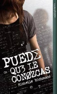 Descargar libros electrónicos gratis torrents PUEDE QUE LE CONOZCAS  9788497349246 de MICHELLE RICHMOND (Spanish Edition)