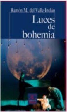 Descargar libros en linea pdf LUCES DE BOHEMIA de RAMÓN DEL VALLE-INCLÁN PDB en español