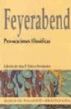 provocaciones filosoficas-paul k. feyerabend-9788497421546