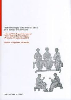 Android ebook pdf descargas gratuitas TRADICION GRIEGA Y TEXTOS MEDICOS LATINOS EN EL PERIODO PRESALERT INO en español