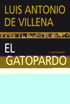 El Gatopardo La Transformacion Y El Abismo Luis Antonio De Villena Comprar Libro 9788497843546