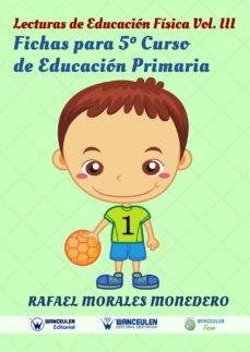 lecturas de educación física. fichas de 5º de primaria (ebook)-rafael morales-9788498232646