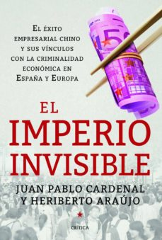 el imperio invisible (ebook)-juan pablo cardenal-heriberto araujo-9788498926446