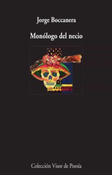 Descargar libro gratis pdf MONÓLOGO DEL NECIO in Spanish de JORGE BOCCANERA  9788498959246