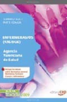Valentifaineros20015.es Enfermeras/os (Ats/due) Agencia Valenciana De Salud. Temario Vol. I. Parte Comun Image