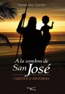 Valentifaineros20015.es A La Sombra De San Jose: Cuentos E Historias Image