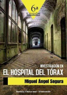INVESTIGACION EN EL HOSPITAL DEL TORAX | MIGUEL ANGEL SEGURA ...
